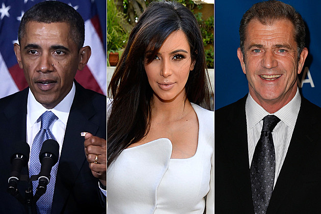 Barack Obama Kim Kardashian Mel Gibson