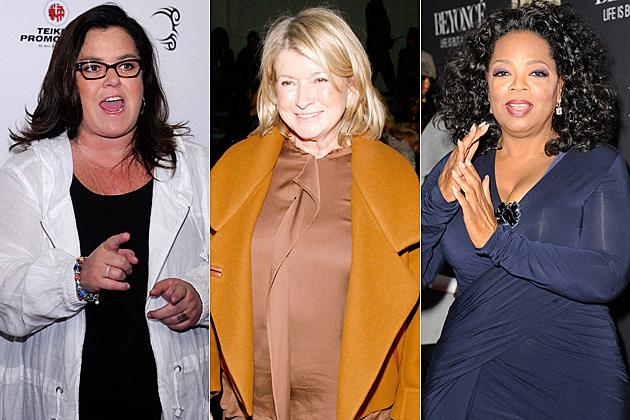 Rosie O'Donnell Martha Stewart Oprah Winfrey