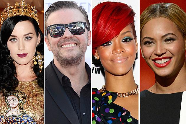 Katy Perry, Ricky Gervais, Rihanna, Beyonce
