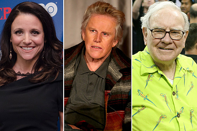 Julia Louis-Dreyfus, Gary Busey, Warren Buffett